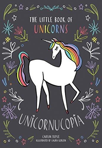 Unicornucopia - Caitlin Doyle