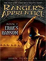 Erak's Ransom (Ranger's Aprentice, #7)