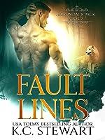 Fault Lines (Adirondack Pack, #2)