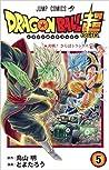 ドラゴンボール超 5 (Dragon Ball Super, #5)