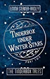 Tinderbox Under Winter Stars (The Tinderbox Tales, #2)