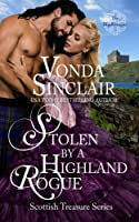 Stolen by a Highland Rogue (Scottish Treasure) (Volume 1)