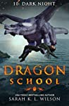 Dark Night (Dragon School #10)