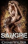 Sangre (Night Rebels MC #6)