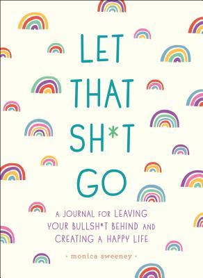 let that sh*t go wellness journal. Best wellness journal to give as gifts. Affordable and inexpensive self care and wellness gifts. Top self care gifts on amazon