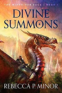 Divine Summons (The Windrider Saga Book 1)