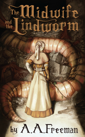 The Midwife and The Lindworm