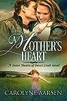 A Mother's Heart (Sweet Hearts of Sweet Creek, #6)