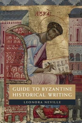 Guide to Byzantine Historical Writing