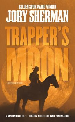 Trapper's Moon: A Buckskinners Novel