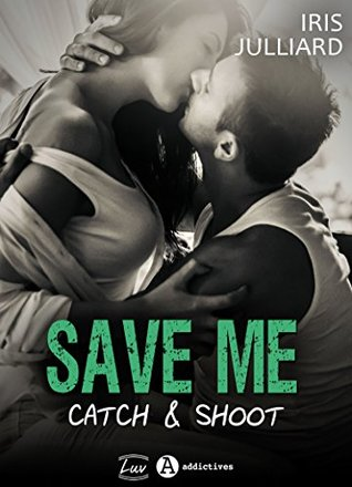 Save Me - Catch & Shoot