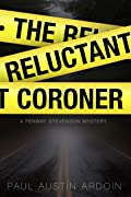 The Reluctant Coroner