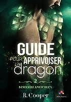 Guide pour apprivoiser un dragon (Bestiaire amoureux #2)