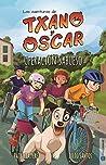 Operación Sabueso: Libro infantil ilustrado (7-12 años) (Las aventuras de Txano y Óscar nº 2)