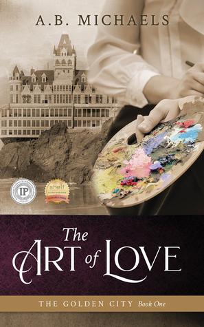 The Art of Love (The Golden City, #1)