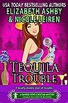 Tequila Trouble (Danger Cove #20, Cocktails #5)