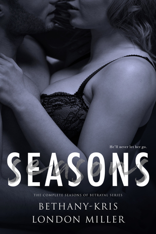 Seasons: The Complete Seasons of Betrayal Series