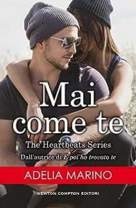 Mai come te (The Heartbeats Series Vol. 1)