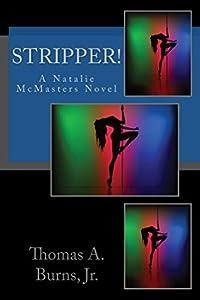 Stripper! (Natalie McMasters Mysteries, #1)