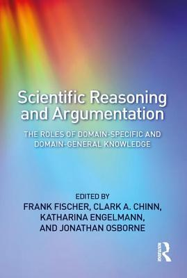 Scientific Reasoning and Argumentation: The Roles of Domain-Specific and Domain-General Knowledge
