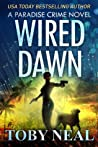 Wired Dawn (Paradise Crime, #5)