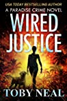 Wired Justice (Paradise Crime, #6)