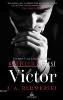Katiller Çetesi 'Victor'
