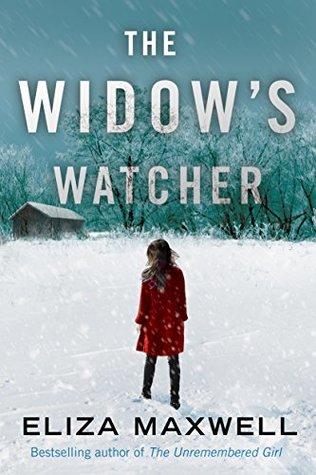 The Widow's Watcher by Eliza Maxwell