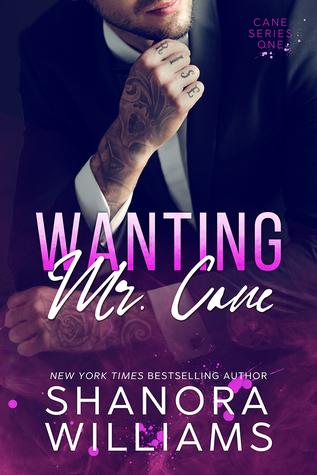 Wanting Mr. Cane (Cane, #1)