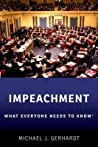 Impeachment: What Everyone Needs to Knowr