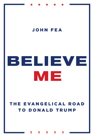 Believe Me by John Fea