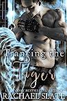 Trancing the Tiger (Chinese Zodiac Romance, #1)