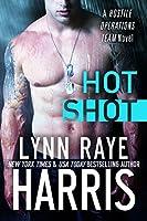 HOT Shot (Hostile Operations Team, #5)