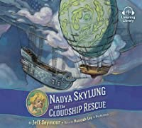 Nadya Skylung and the Cloudship Rescue