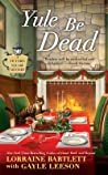 Yule Be Dead (Victoria Square, #5) audiobook review