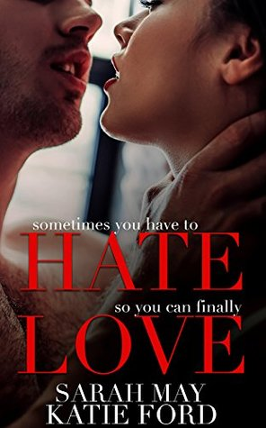 Hate Love by Sarah May