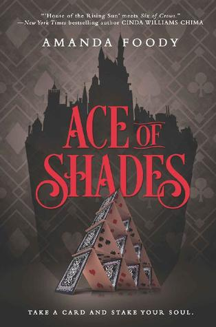 Ace of Shades (The Shadow Game #1)