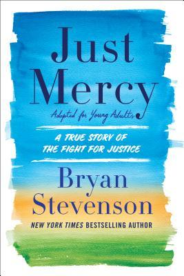 Book cover with blue, orange and green in horizontal bands. Title reads JUST MERCY in navy text with author name Brian Stevenson in smaller text