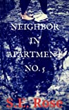 Download ebook Neighbor in Apartment No. 5 by S.E. Rose