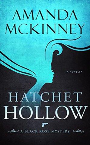 Hatchet Hollow (Black Rose Mystery #2)