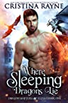 Where Sleeping Dragons Lie (Dragon Shifters of Elysia, #1)