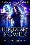 Hereditary Power (The Gatekeeper's Curse #3)