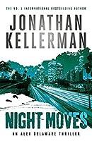 Night Moves (Alex Delaware #33)