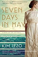 Seven Days in May: A Novel