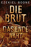 Die Brut – Das Ende naht (The Hatching, #3)