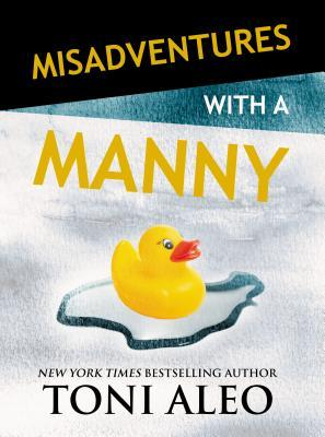 Misadventures with a Manny (Misadventures, #14)
