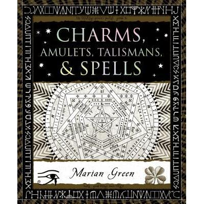 Charms, Amulets, Talismans & Spells by Marian Green