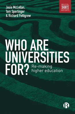 Who are Universities for? by Tom Sperlinger