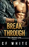 Break Through (The District Line #2)