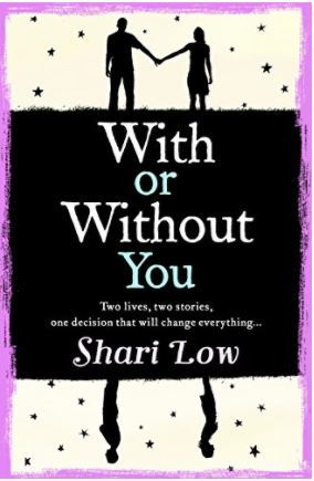 With or Without You by Shari Low